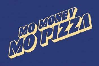 Mo Money Mo Pizza T-shirt