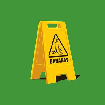 Caution Bananas
