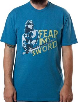 Fear My Sword Conan Shirt