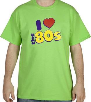 I Love 80s Shirt