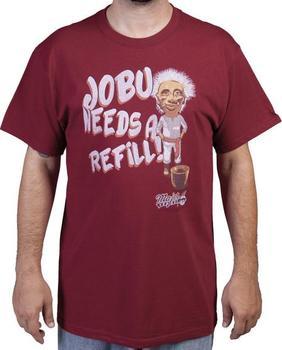 Jobu Needs Refill Major League T-Shirt