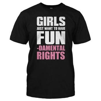 Girls Just Want To Have Fun...damental Rights