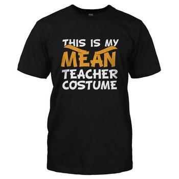 This Is My Mean Teacher Costume