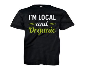 I'm Local And Organic - Kids