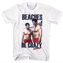Baywatch Shirt Beaches Be Crazy White T-Shirt