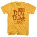 Dum Dums Shirt Butterscotch Gold T-Shirt