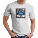 Built Ford Tough T-Shirt