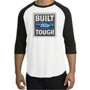 Built Ford Tough Raglan Shirt