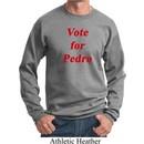 Funny Vote for Pedro Sweatshirt