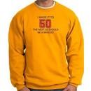 50th Birthday Sweatshirt I Made It To 50 Sweatshirt Gold