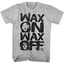 Karate Kid Shirt Wax On Wax Off Athletic Heather T-Shirt