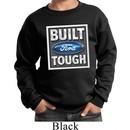 Kids Ford Sweatshirt Built Ford Tough Sweat Shirt