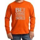 Kids Shirt Be The Change Long Sleeve Tee T-Shirt