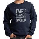 Kids Sweatshirt Be The Change Sweat Shirt