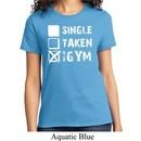 Ladies Fitness Shirt Single Taken At The Gym Tee T-Shirt