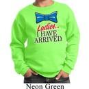 Ladies I Have Arrived Kids Sweatshirt