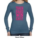Ladies Shirt Train Hard Win Easy Long Sleeve Thermal Tee T-Shirt