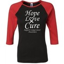 Lung Cancer Tee Hope Love Cure Ladies Raglan Shirt
