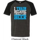 Mens Fitness Shirt I Train For Beer Tri Blend Tee T-Shirt