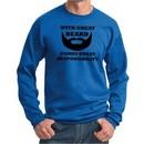 Mens Funny Sweatshirt Great Beard Great Responsibility Sweat Shirt