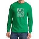 Mens Shirt Be The Change Long Sleeve Tee T-Shirt