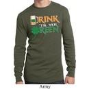 Mens St Patrick's Shirt Drink Til Yer Green Long Sleeve Thermal Tee