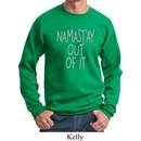 Mens Yoga Sweatshirt Namastay Out Of It Sweat Shirt