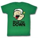 Popeye Shirt Blow Me Down Kelly Green T-Shirt