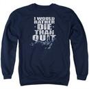 Six A&E TV Show Sweatshirt No Quitting Adult Navy Blue Sweat Shirt