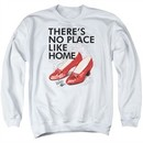 The Wizard Of Oz  Sweatshirt There's No Place Like Home Adult White Sweat Shirt