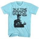 Top Gun Shirt Talk To Me Aqua T-Shirt