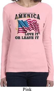 America Love It or Leave It Ladies Long Sleeve Shirt