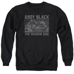 Andy Black Sweatshirt The Shadow Side 2 Adult Black Sweat Shirt