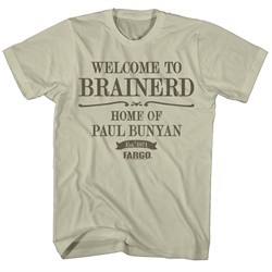 Fargo Shirt Welcome To Brainerd Khaki T-Shirt