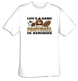 Football Is Serious Adult T-shirt Tee Shirt