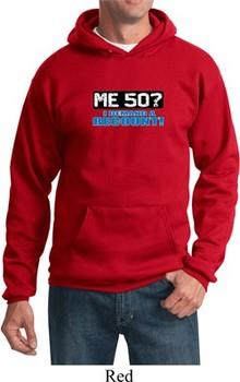 Funny Birthday Hoodie Me 50 Hoody