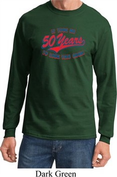 Funny Birthday Shirt It Took Me 50 Years Long Sleeve Tee T-Shirt