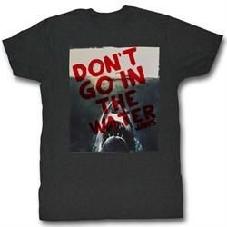 Jaws Shirt Don?t Go In The Water Charcoal T-Shirt