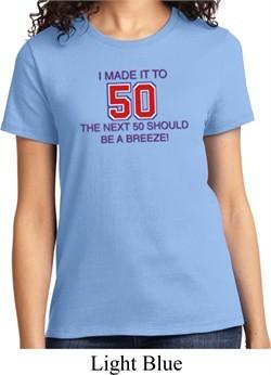 Ladies Birthday Shirt Made it to 50 Tee T-Shirt