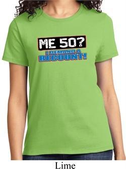 Ladies Funny Birthday Shirt Me 50 Tee T-Shirt