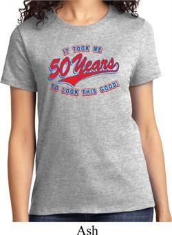 Ladies Funny Birthday Shirt Took Me 50 Years Tee T-Shirt