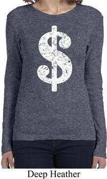 Ladies Funny Shirt Distressed Dollar Sign Long Sleeve Tee T-Shirt