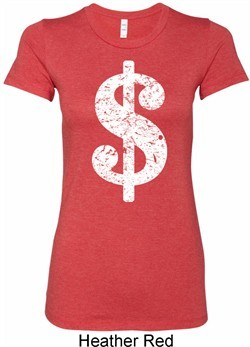 Ladies Funny Shirt Distressed Dollar Sign Longer Length Tee T-Shirt
