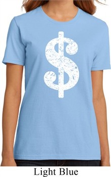Ladies Funny Shirt Distressed Dollar Sign Organic Tee T-Shirt