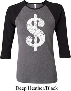 Ladies Funny Shirt Distressed Dollar Sign Raglan Tee T-Shirt