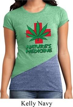 Ladies Funny Shirt Natures Medicine Tri Blend Crewneck Tee T-Shirt