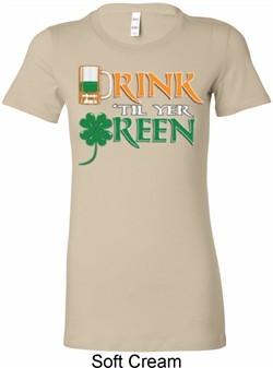 Ladies St Patrick's Day Shirt Drink Til Yer Green Longer Length Tee
