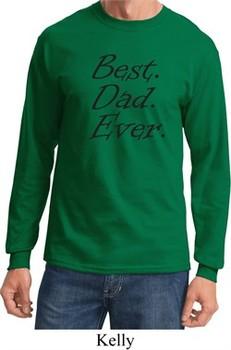Mens Dad Shirt Best Dad Ever Black Print Long Sleeve Tee T-Shirt