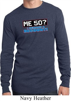 Mens Funny Birthday Shirt Me 50 Long Sleeve Thermal T-Shirt