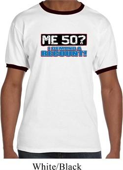 Mens Funny Birthday Shirt Me 50 Ringer Tee T-Shirt